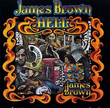 james-brown-hell-actual